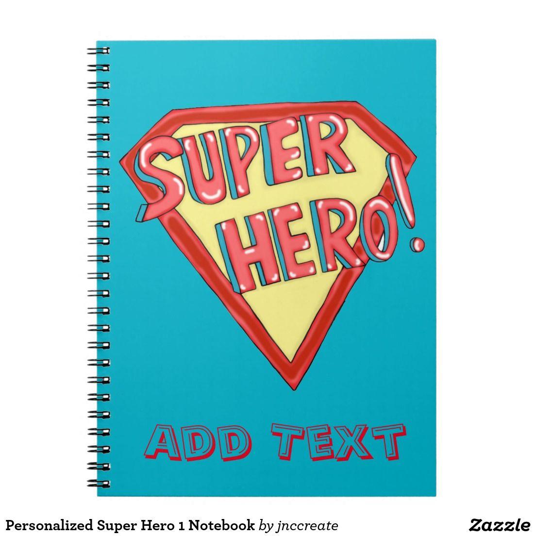 Personalized Super Hero 1 Notebook