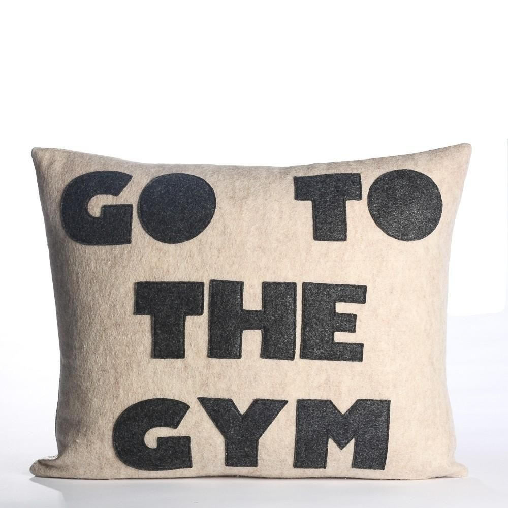 Alexandra Ferguson Go To The Gym Pillow Oatmeal Charcoal Say It In Style Pillows How To Make Pillows Going To The Gym