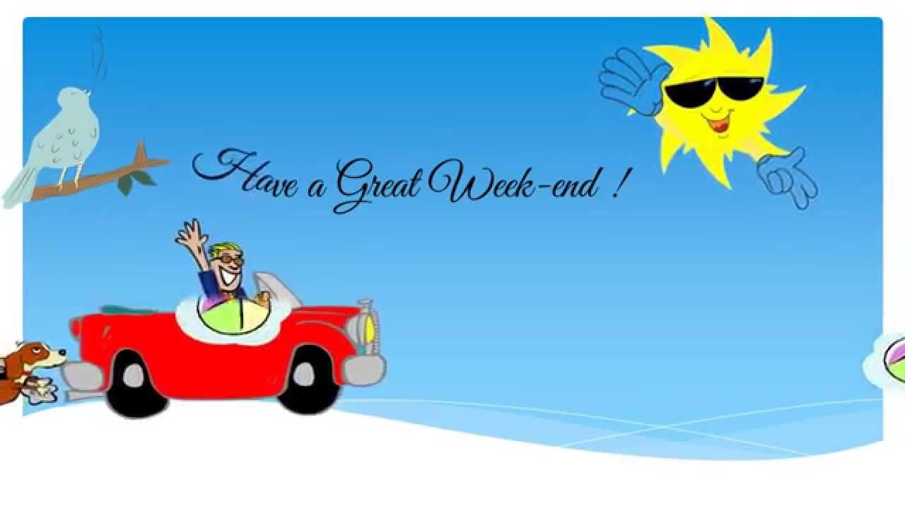 Have a great weekend greeting card youtube happy weekends have a great weekend greeting card youtube m4hsunfo