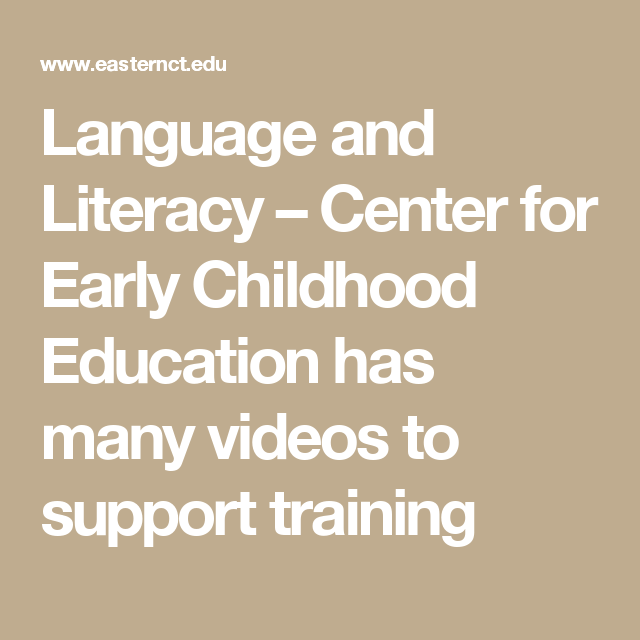Language And Literacy Center For Early Childhood Education Has