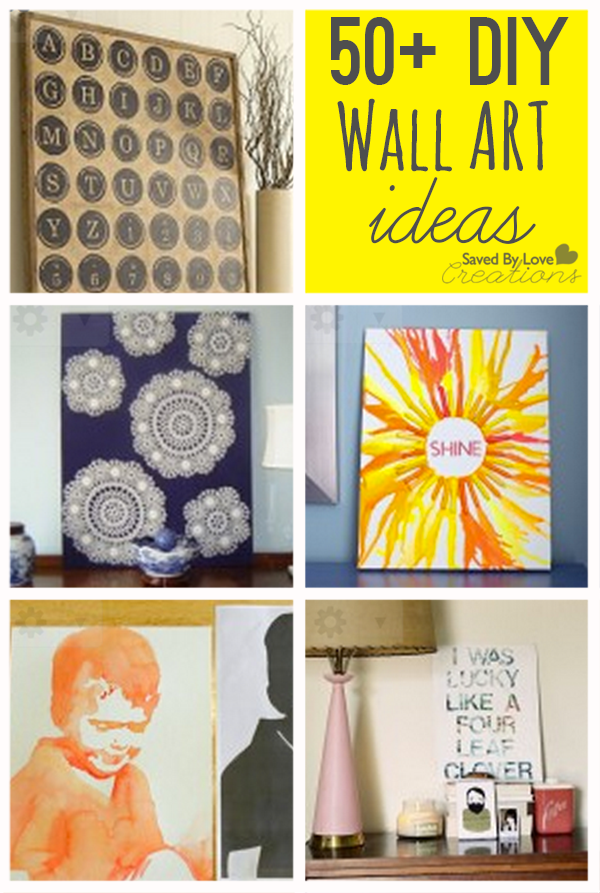 Over 50 cool ways to diy easy wall art #homedecor #diy #howtomake ...