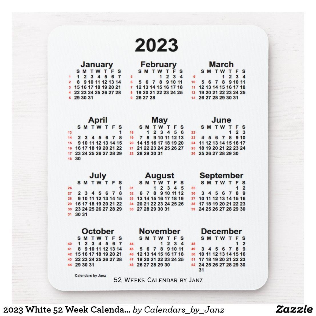 2023 White 52 Week Calendar By Janz Mouse Pad Zazzle Com