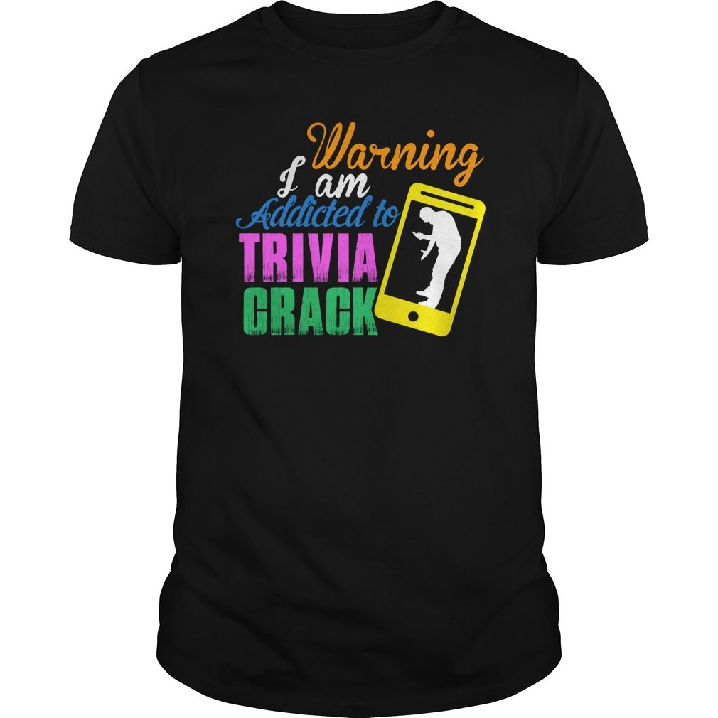 WARNING: I AM ᗔ ADDICTED TO TRIVIA CRACKWARNING: I AM ADDICTED TO TRIVIA CRACKwarning,addicted,trivia