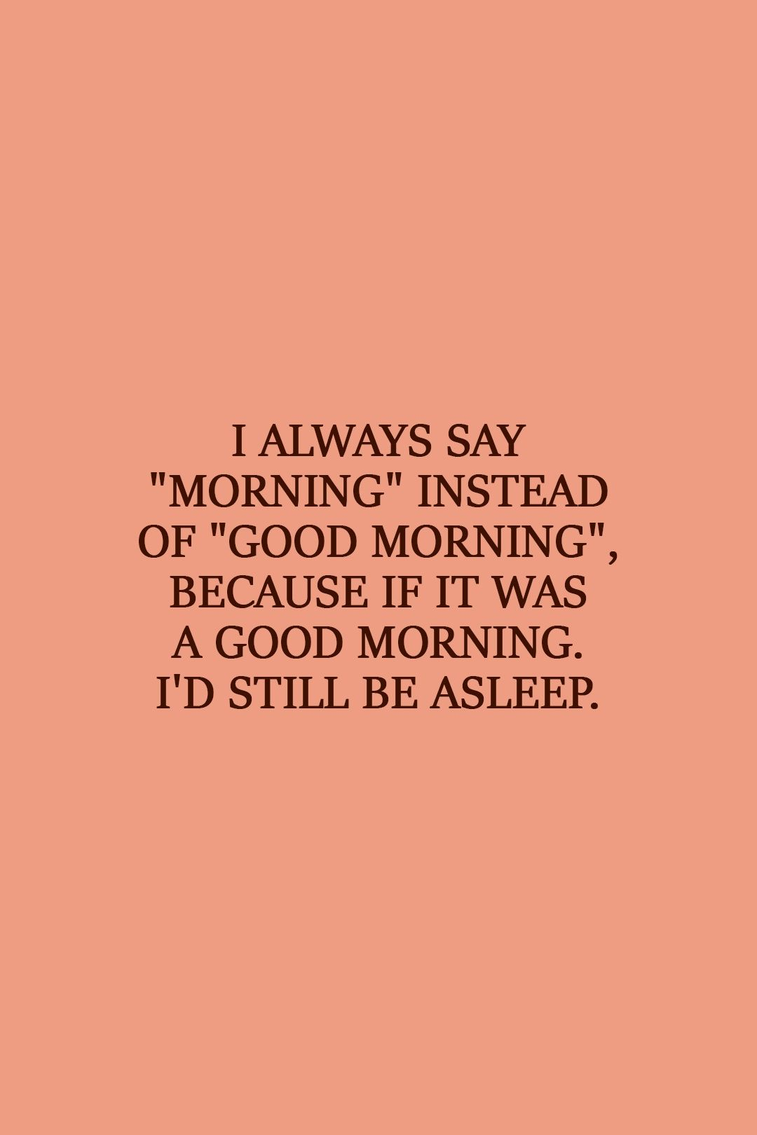40 Best Laziness Quotes Scattered Quotes In 2021 Lazy Quotes Be Yourself Quotes Quote Aesthetic