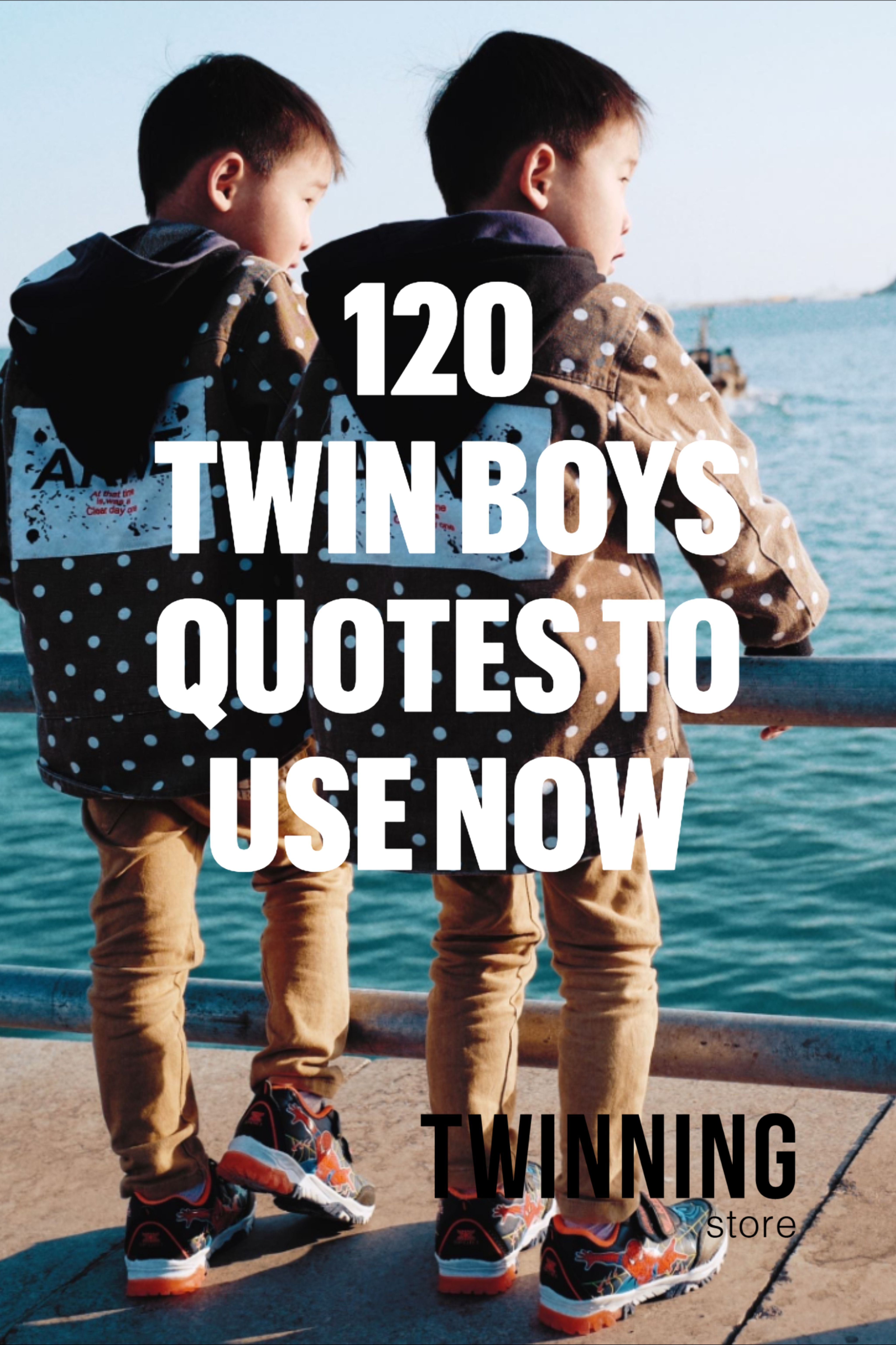 120 Twin Sayings Messages And Quotes Twin Quotes Twin Quotes Funny Twins Birthday Quotes