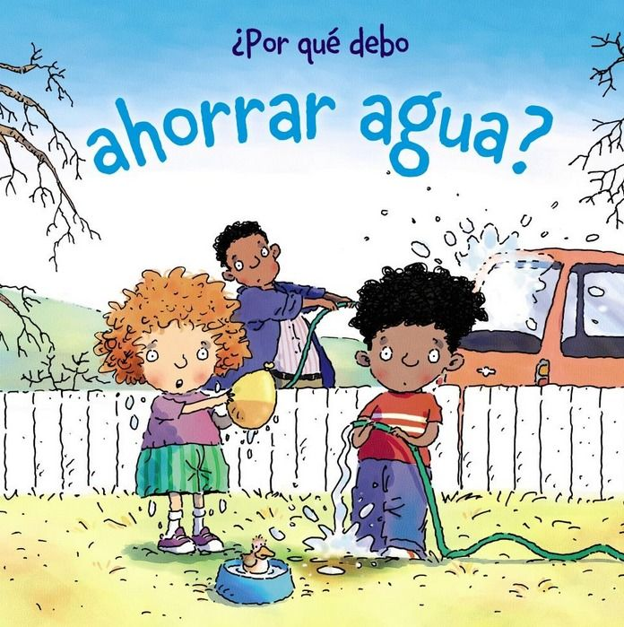 Por Que Debo Ahorrar Agua Literatura Infantil Educativo Literatura