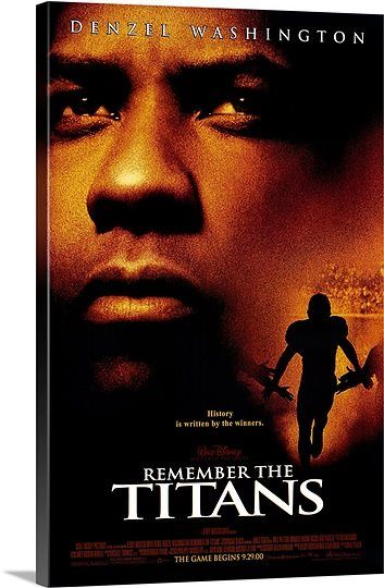 Remember The Titans 2000 Remember The Titans Remember The Titans Movie Best Football Movies