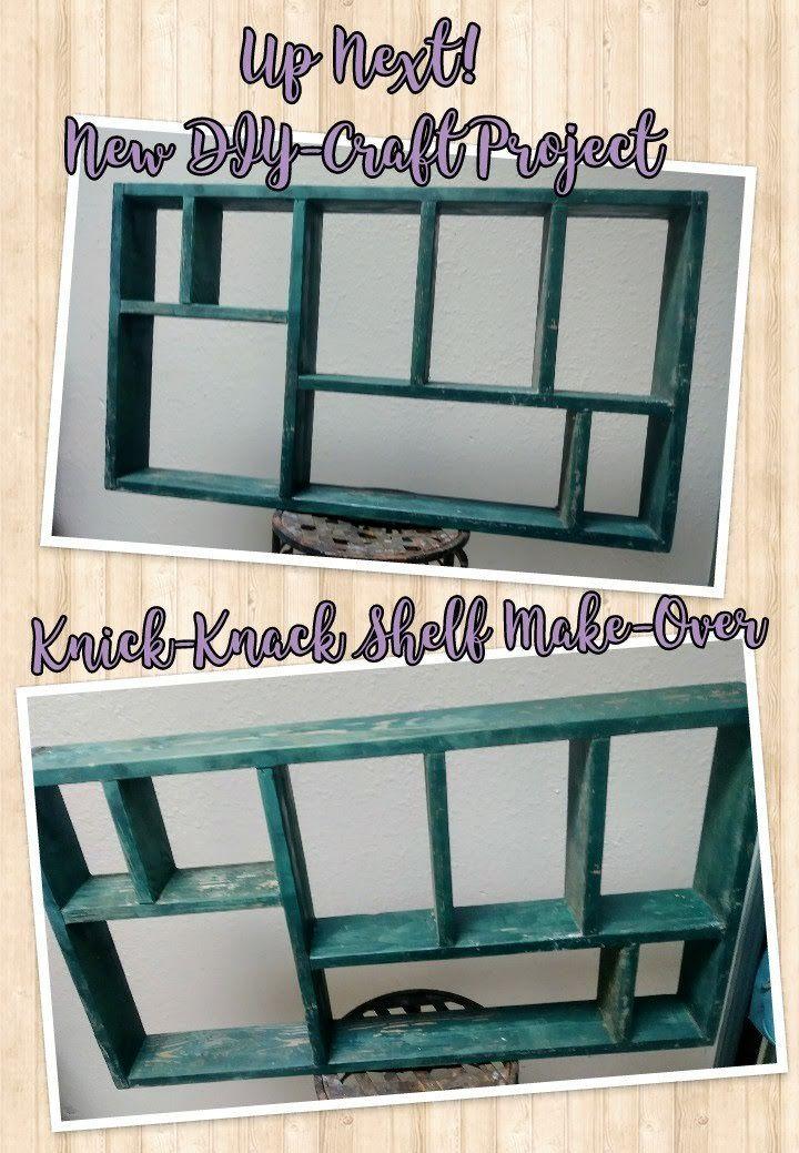 DIY: Knick Knack Shelf Make-Over (Part 1) | Shelf makeover ...