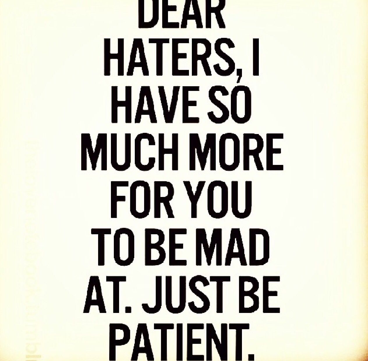 Dear haters.... Quotes