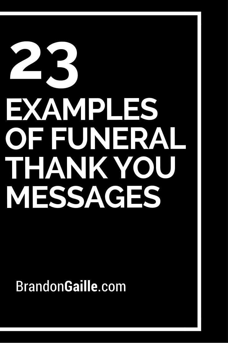 25 Examples of Funeral Thank You Messages | Funeral and Messages