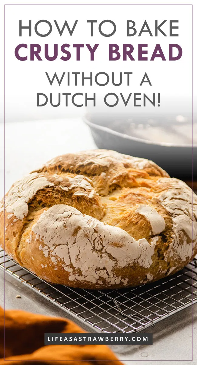 How to Make Crusty Bread Without a Dutch Oven - Life As A ...