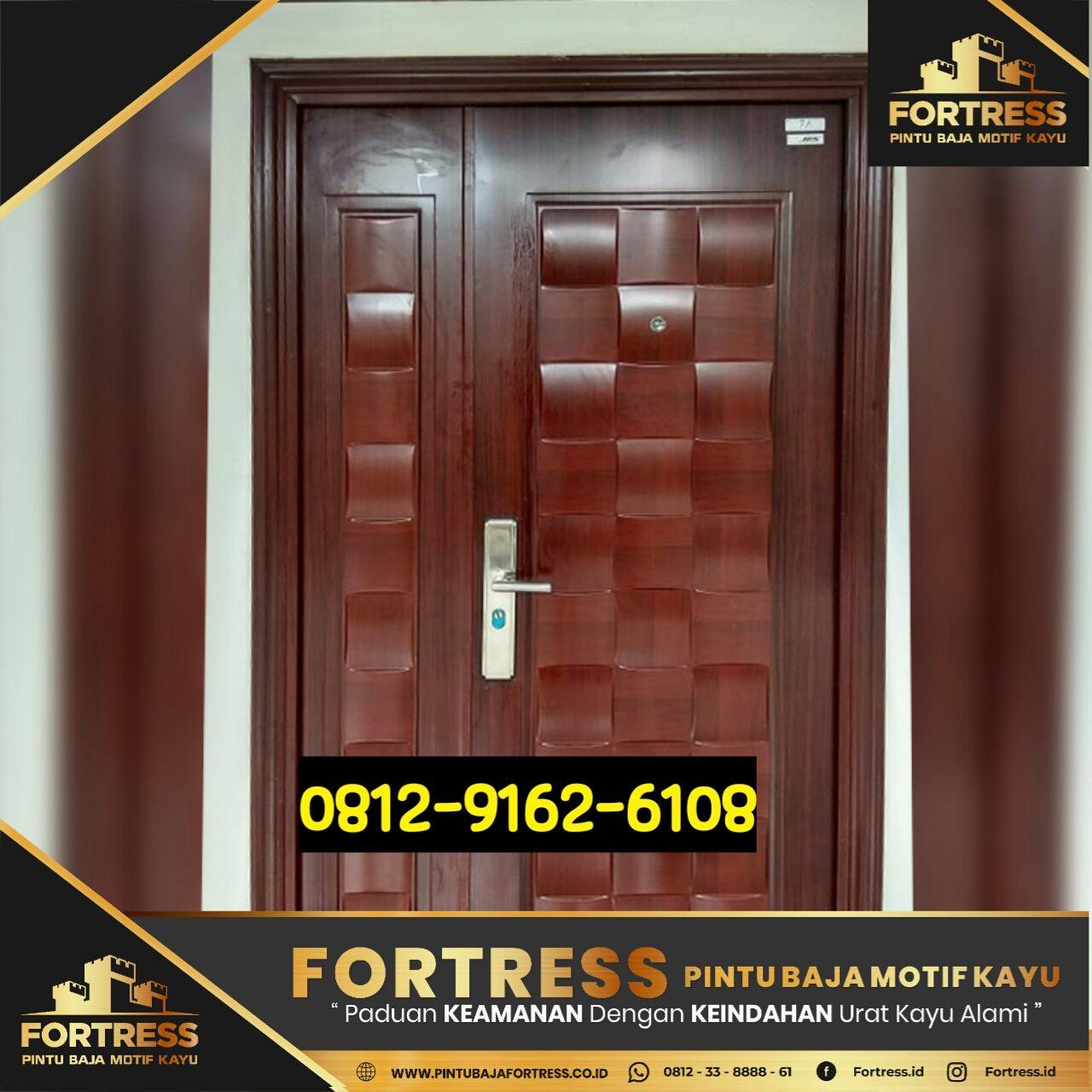 0812-9162-6105 (FOTRESS), the benefits of steel doors, excess d …