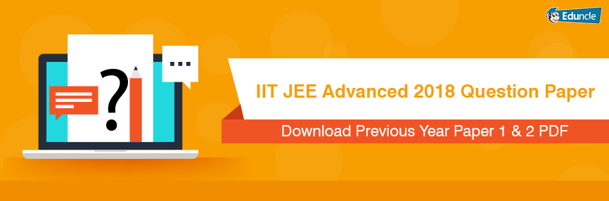 Download Jee Advanced Previous 5 Years Question Papers Pdf Question Paper This Or That Questions Previous Year Question Paper