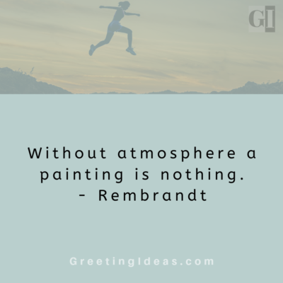 Atmosphere Quotes – Greeting Ideas – 22