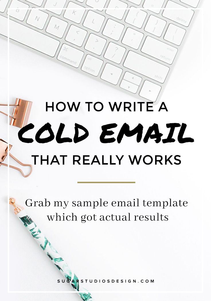 How to Write a Cold Email That Really Works + Grab My Sample Email - sample email marketing