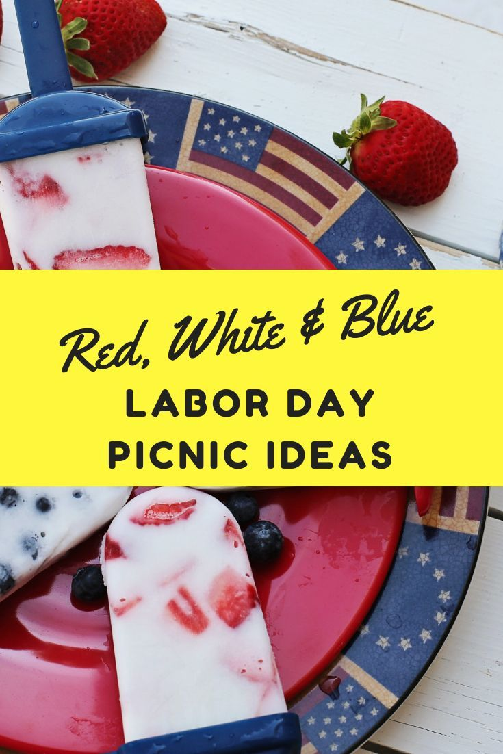 Labor Day Picnic Ideas #labordayfoodideas