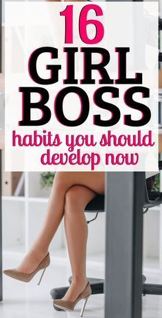 Girl Boss, Self Love, Self Care, and Self Development! Here are 16 Girl Boss Habits to Develop Now! Use these personal develop tips to self-improve and learn about self-care. #GirlBoss #Selflove #Selfcare #SelfDevelopment #Advice