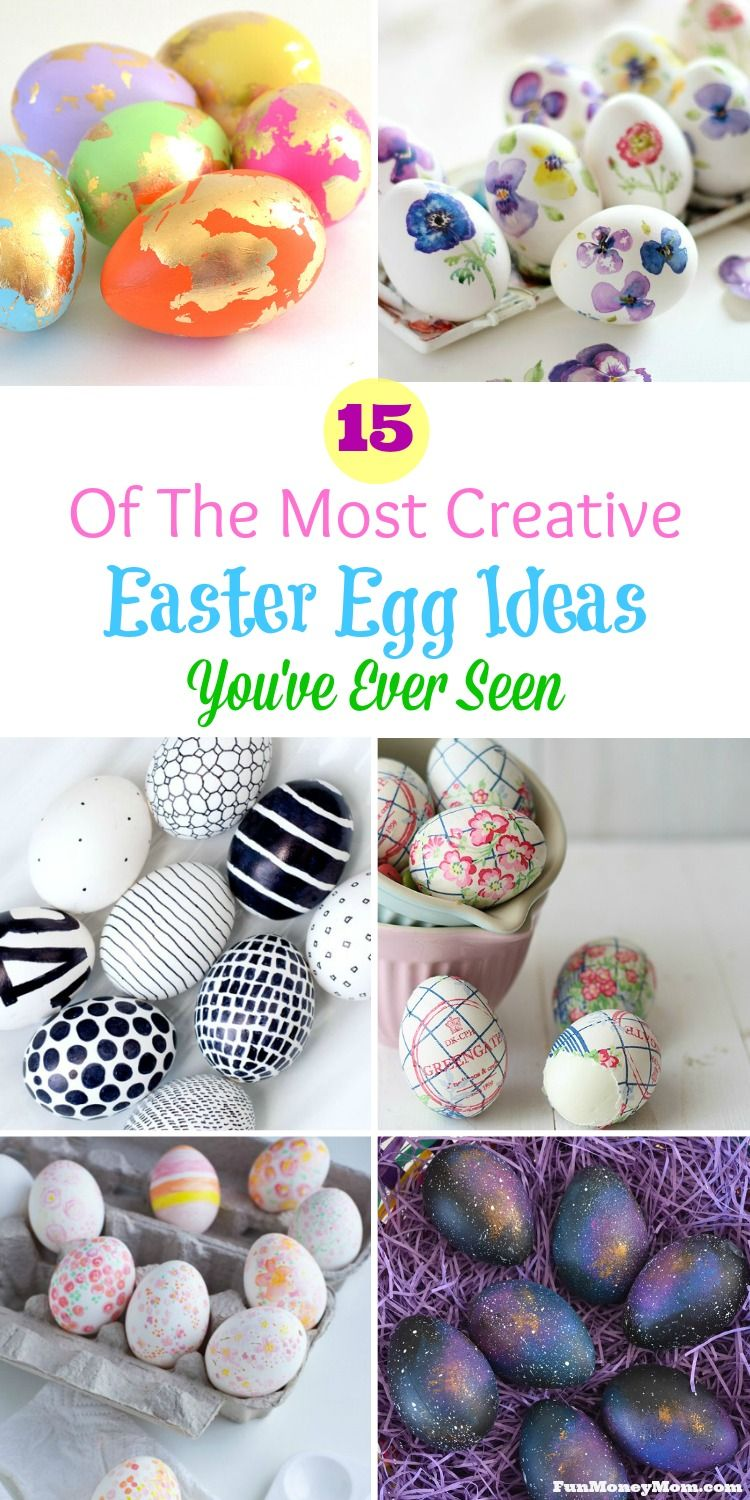 15 Of The Most Creative Easter Egg Ideas You Ve Ever Seen Creative Easter Eggs Easter Easter Egg Decorating