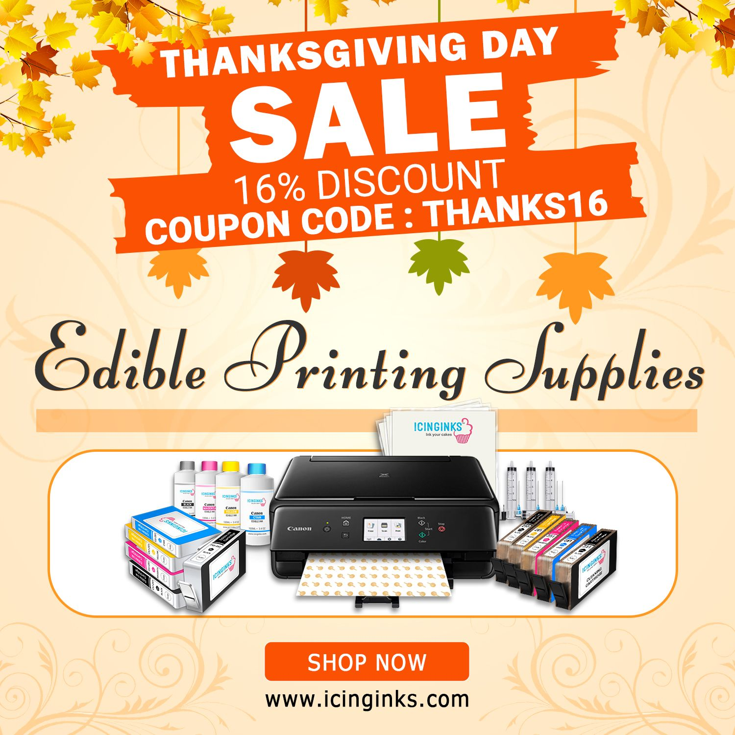 Hurry Sale On Everything Icinginks Give Special Discount On Thanksgiving Day Get Canon Edibleprinter Bu Edible Printing Edible Printer Cake Printer