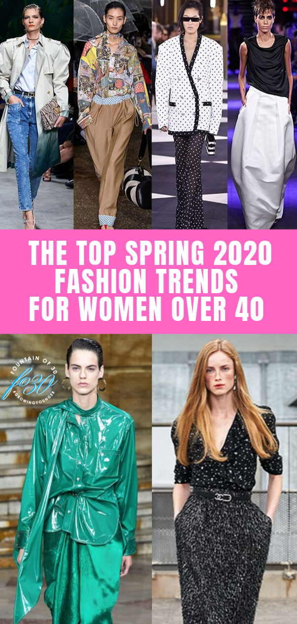 The Best 11 Spring 2020 Fashion Trends For Women Over 40 Fountainof30 Com Fashion 2020 Fashion Trends Clothes For Women Over 50