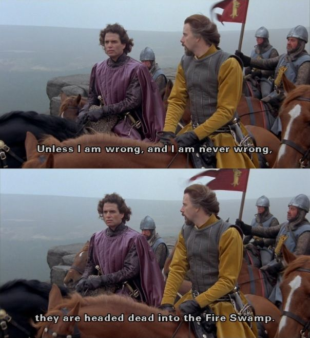 Unless I Am Wrong And I Am Never Wrong The Princess Bride Princess Bride Funny Princess Bride Quotes Princess Movies
