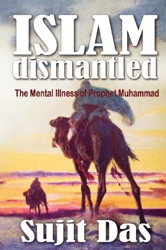 Islam dismantled the mental illness of prophet muhammad by sujit islam dismantled the mental illness of prophet muhammad by sujit das http fandeluxe Image collections