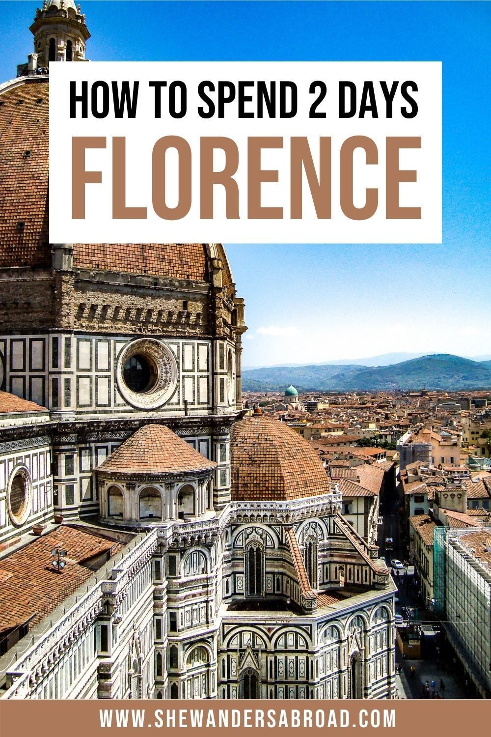 2 Days in Florence Itinerary: How to See Florence