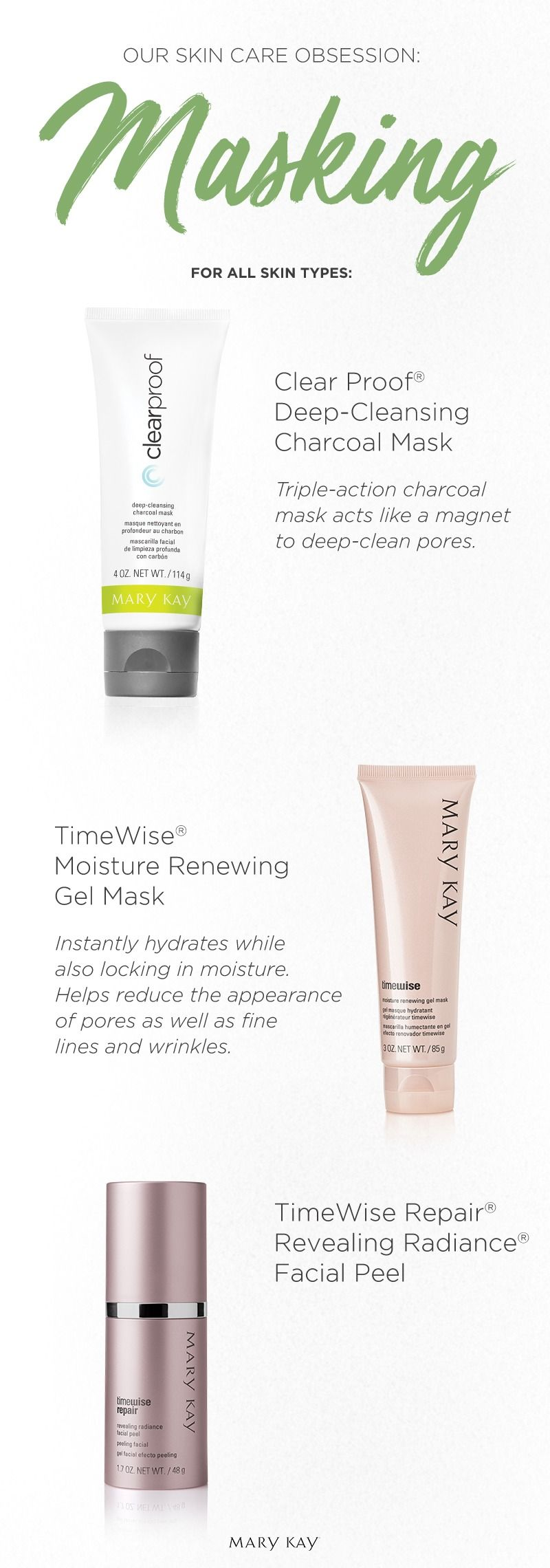 Follow this simple guide to masks for a range of different skin types! Looking for natural beauty solutions? Try Botanical Effects® Masks! Want to deep clean pores? We love the Clear Proof® Deep-Cleansing Charcoal Mask. And to help your skin look fresher and more youthful, try the TimeWise® Moisture Renewing Gel Mask. | Mary Kay