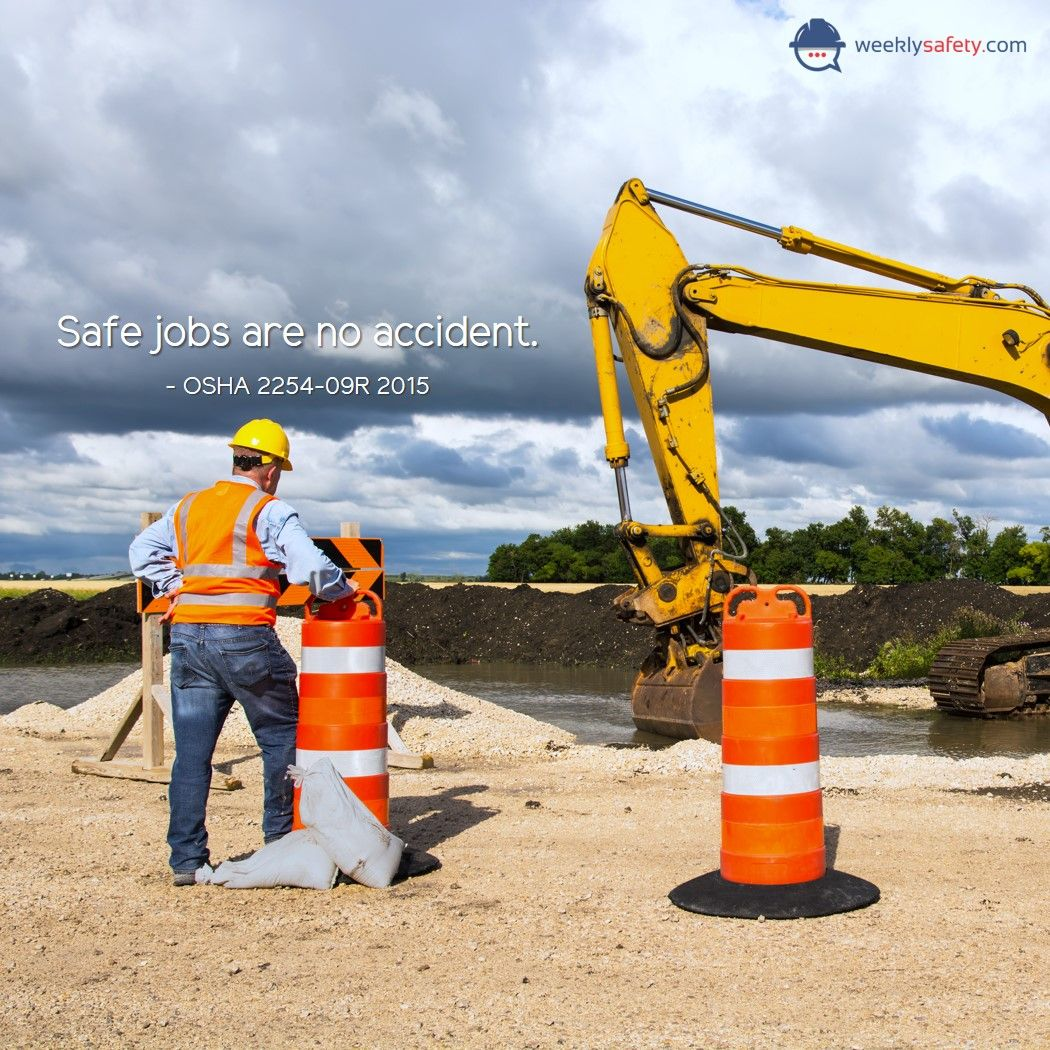 Safe jobs are no accident OSHA 2254 Safety quotes