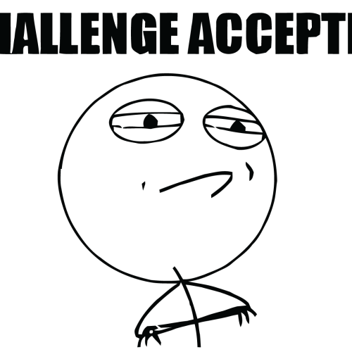 Meme Faces Challenge Accepted Wallpapers Challenges Meme Faces Challenge Accepted
