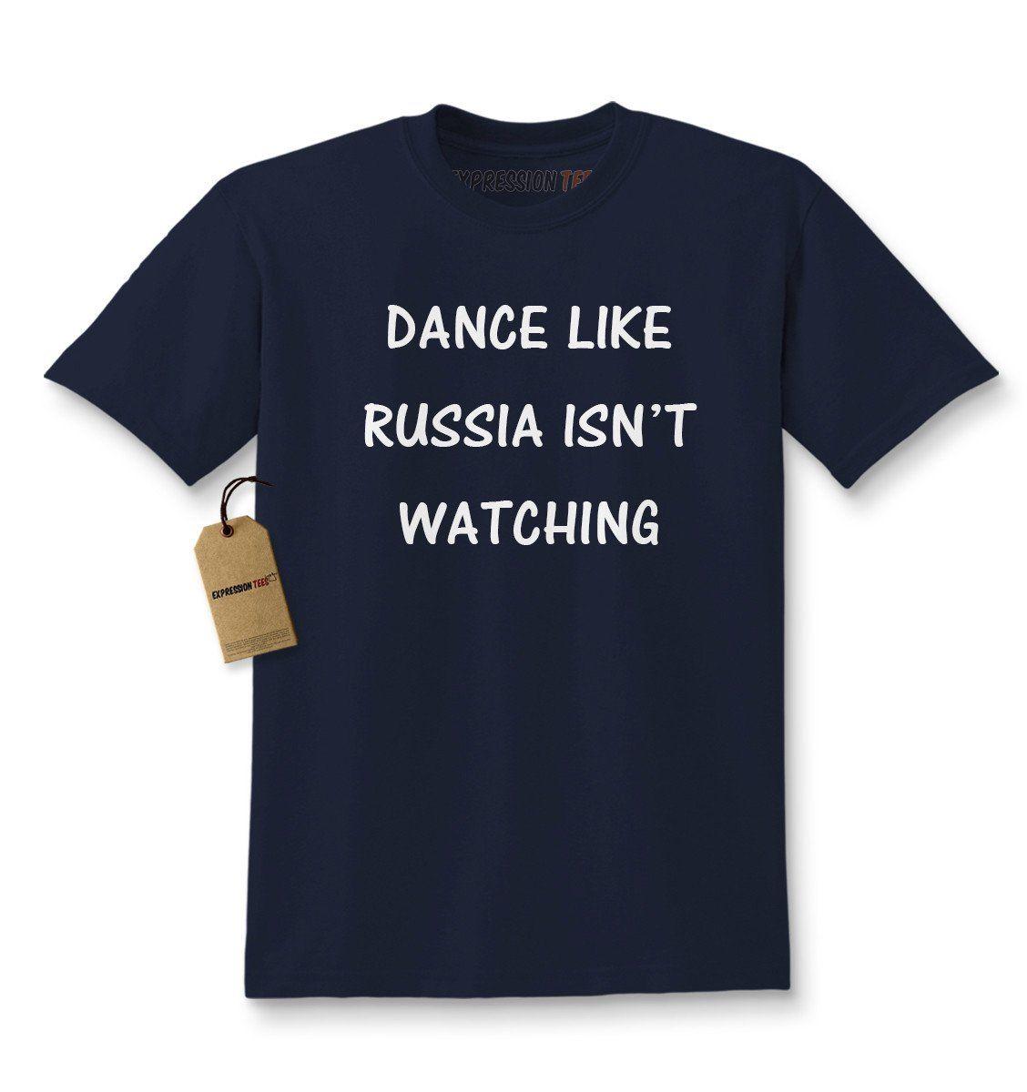 Dance Like Russia Isn't Watching Kids T-shirt