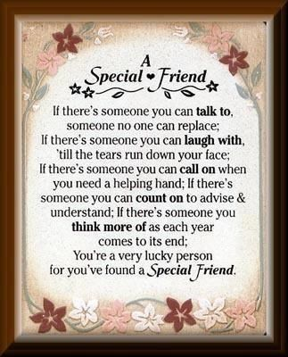 Special Friend Quotes a special friend friendship quote friends friendship quote  Special Friend Quotes