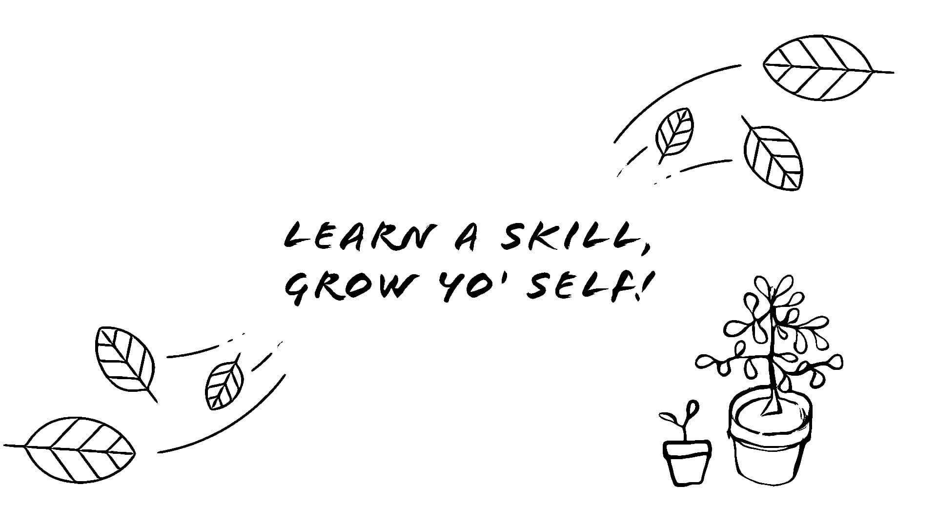 Skills for Self is your free online resource to learn new