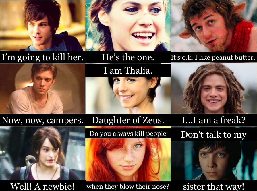 First words of: Percy, Annabeth, Grover, Luke, Thalia ...