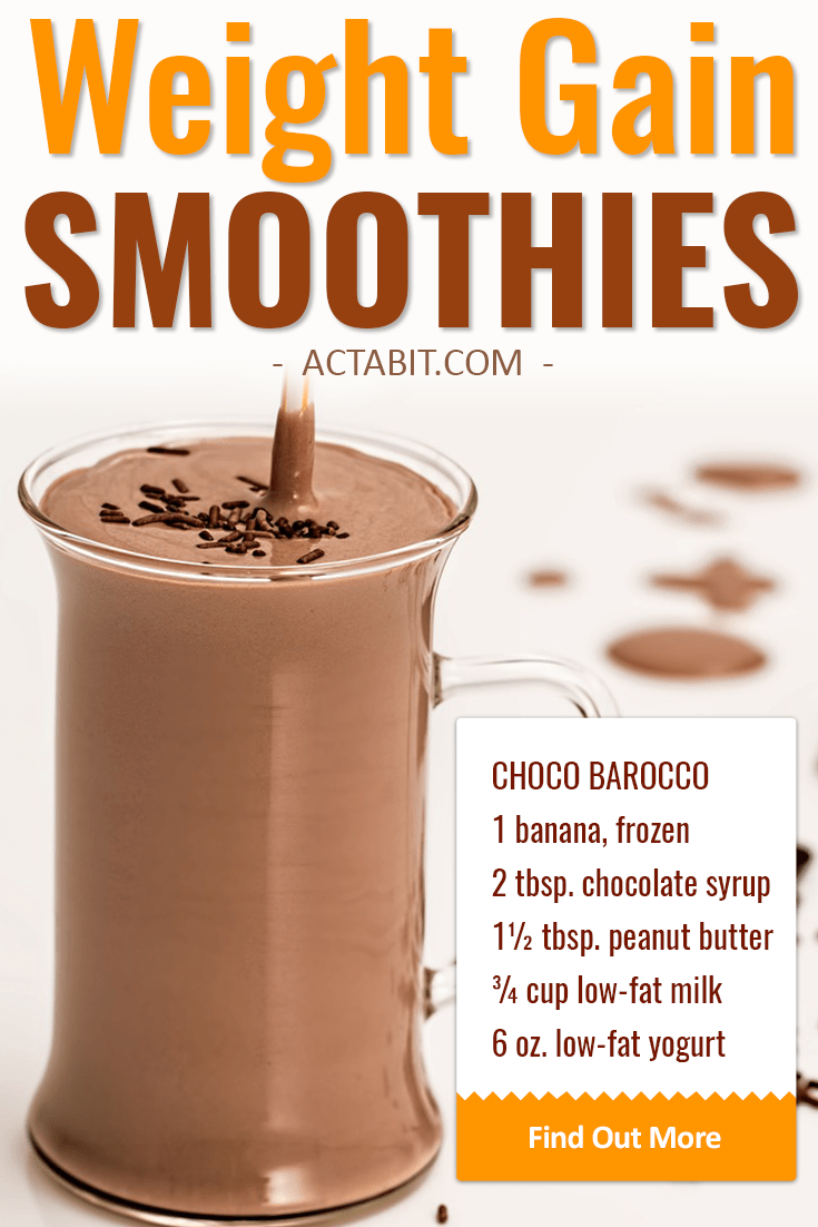 Make high-calorie but healthy weight gain smoothies and shakes with peanut butter, banana and other fruit, almond milk, yogurt and without protein powder.