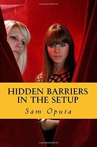 Hidden Barriers In The Setup by Sam Oputa http://a.co/fZnuk9O