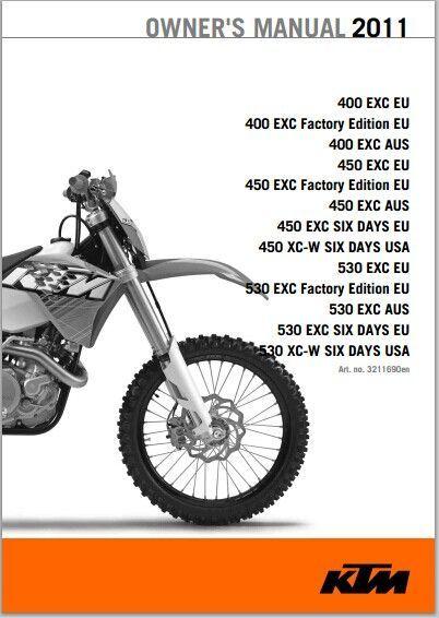 2011 ktm 400 exc 450 exc 450 exc six days 450 530 exc xc w 2011 ktm 400 exc 400 exc factory edition 400 exc 450 exc