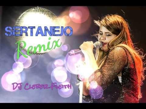Remix Sertanejo 2016 2017 So As Tops Musicas Sertanejas