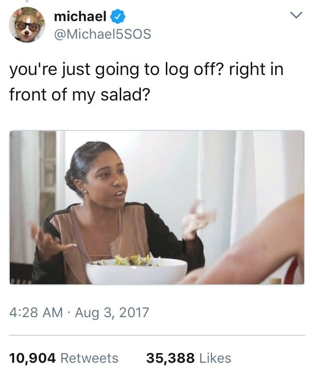 Right In Front Of My Salad