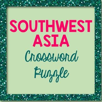Southwest Asia The Middle East Crossword Puzzle Middle East - Us map crosswords scholastic professional books answers