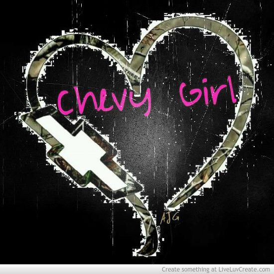 Chevy Girl Quotes | Chevy Girl Picture by Abbey DeLay   Inspiring