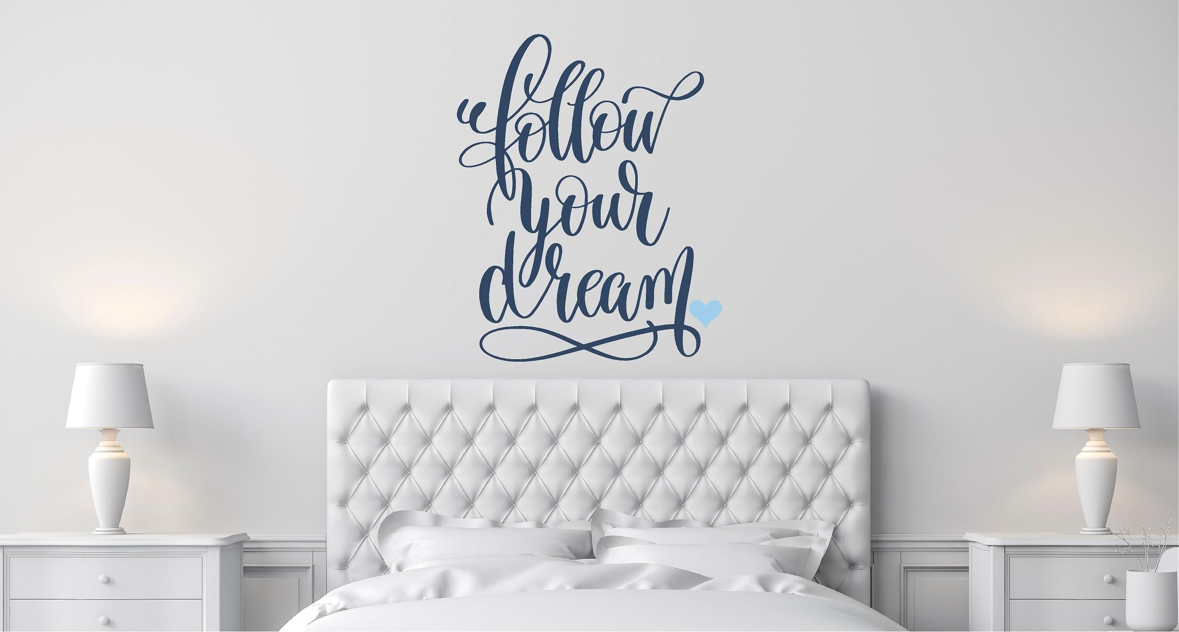 Follow your dream wall decal quote Home decor wall decor wall art