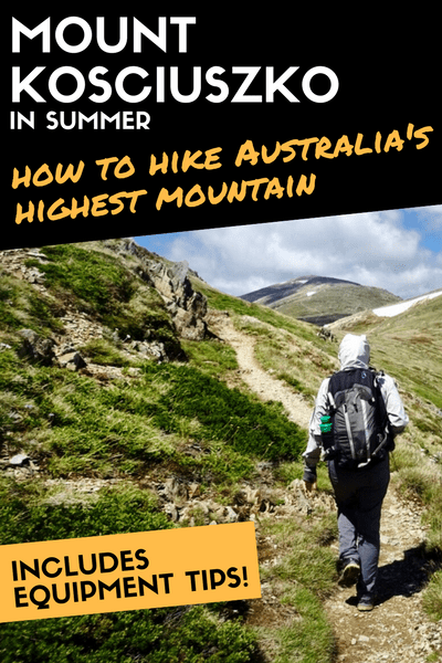 Mount Kosciuszko: 5 Important Tips To Hike Australia's Highest Mountain