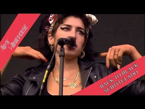Amy Winehouse Back To Black Subtitulado Al Español Amy Winehouse Winehouse Live Concert