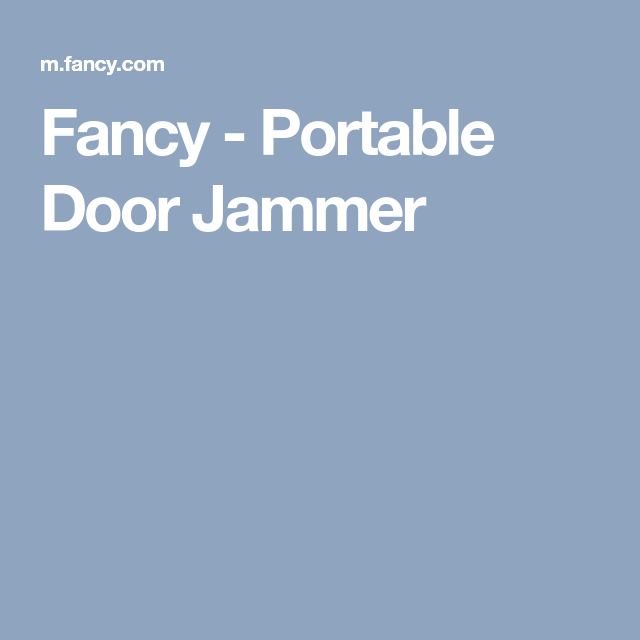 Explore these ideas and more! Fancy - Portable Door Jammer  sc 1 st  Pinterest & Fancy - Portable Door Jammer | Doors Darlings | Pinterest