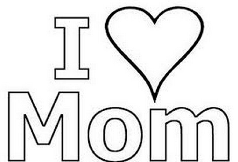I Love Mom Coloring Pages With Images Mothers Day Coloring