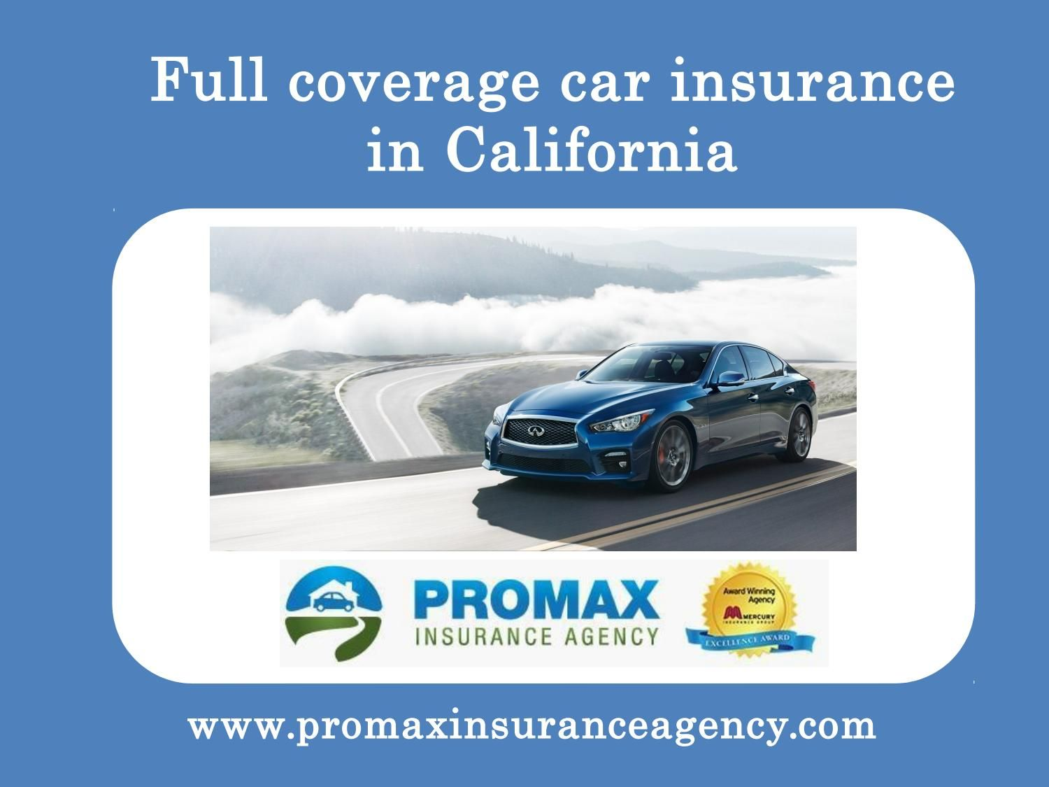 Full coverage car insurance in california Life and
