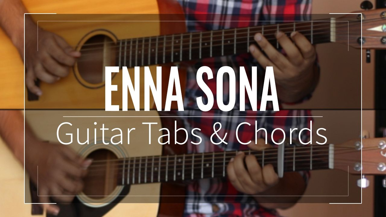 Enna sona ok jaanu guitar tabs lead chords lesson enna sona acoustic guitar lesson tutorial cover with the tabs lead chords transcription provided from the movie ok jaanu link for guitar tabs lead hexwebz Images