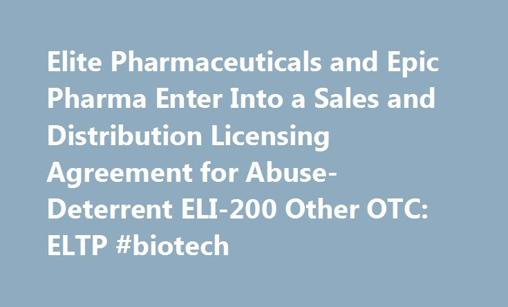 Elite Pharmaceuticals and Epic Pharma Enter Into a Sales and
