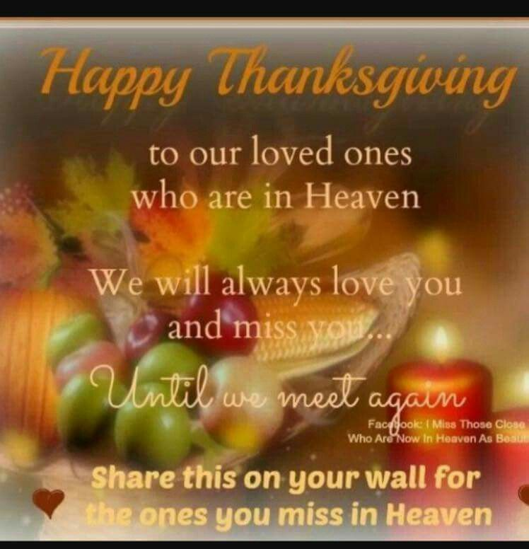 Stillcaringcom Missing You Thanksgiving Quotes Loved One In